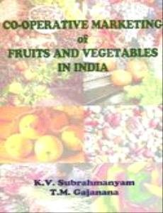 Co Operative Marketing Of Fruits & Vegetables In India