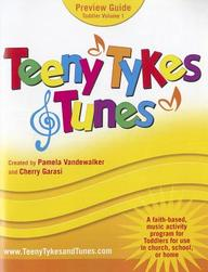 Teeny Tykes & Tunes - Toddler, Volume 1