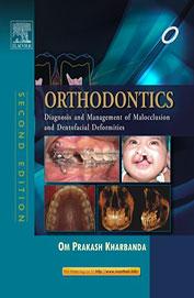 Orthodontics - Diagnosis & Management Of Malocclusion & Dentofacial Deformities