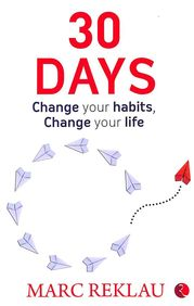 30 Days : Change Your Habits Change Your Life