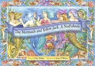 The Mermaids And Yellow Jack. A Norfolktale