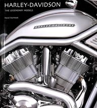 Harley Davidson : The Legendary Models