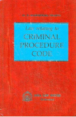 Law Relating To Criminal Procedure Code