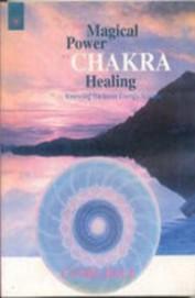 Magical Power Of Chakra Healing
