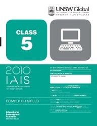Iais 2010 Question Paper Booklet : Computer Skills 2010 - Class 5 [2010 Iais]