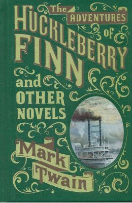 Adventures Huckleberry Finn & Other Novels
