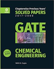 Gate Chemical Engineering Chapterwise Previous Years 2017-2000 Solved Papers