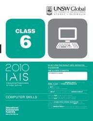 Iais 2010 Question Paper Booklet : Computer Skills 2010 - Class 6 [2010 Iais]