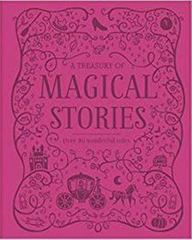 Treasury Of Magical Stories : Over 80 Wonderful Tales