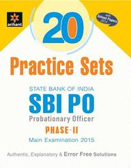 Sbi Po 20 Practice Sets Phase 2 Main Examination 2015 With Solved Papers 2014 : Code J222