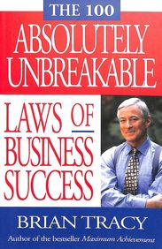 100 Absolutely Unbreakable : Laws Of Business Success