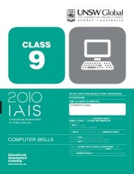 Iais 2010 Question Paper Booklet : Computer Skills 2010 - Class 9 [2010 Iais]