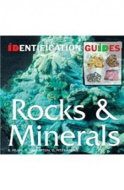 Rocks & Minerals - Identification Guides