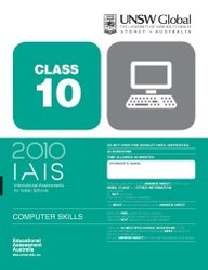 Iais 2010 Question Paper Booklet : Computer Skills 2010 - Class 10 [2010 Iais]