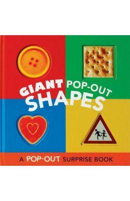 Giant Pop Out Shapes : A Pop Out Surprise Book