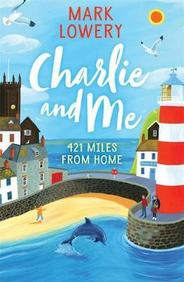 Charlie & Me : 421 Miles From Home