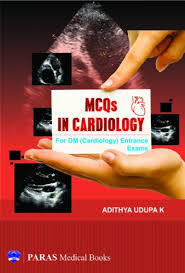 Mcqs In Cardiology For Dm Cardiology Entrance Exams