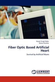 Fiber Optic Based Artificial Heart