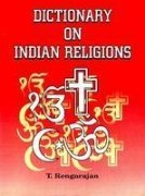 Dictionary of Indian Religions