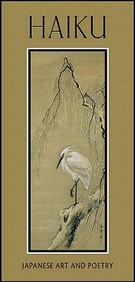 Haiku: Japanese Art And Poetry Notecards [With Envelope]
