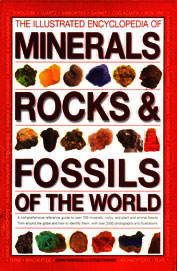 Illustrated Ency Of Minerals Rocks & Fossils Of The World