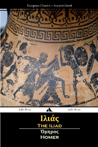 The Iliad (Ancient Greek) (Greek Edition)