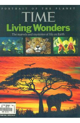 Living Wonders : The Marvels & Mysteries Of Life On Earth