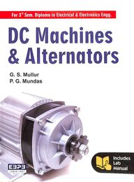 Dc Machines & Alternaors For 3 Sem Diploma In Electrical & Electronics Engg