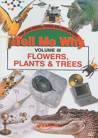 Flowers Plants And Trees: Science & General Knowledege