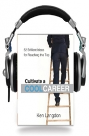 Cultivate a cool career (Audio Book)