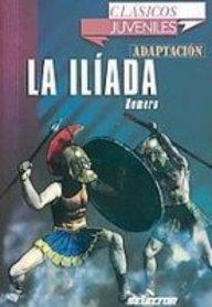 La Iliada/ The Illiad
