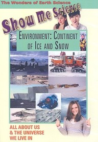 Environment: Continent Of Ice And Snow: Science