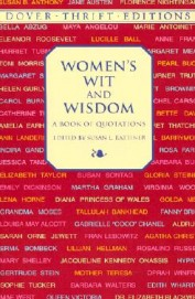 Womens Wit & Wisdom A Book Of Quotations
