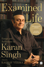 An Examined Life : Reflections On The Personal & The Political