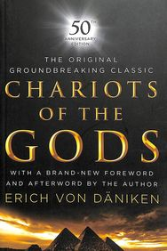 Chariots Of The Gods : 50th Anniversary Edition