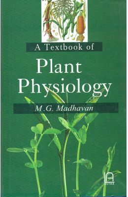 Buy Textbook Of Plant Physiology book : Mg Madhavan