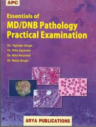 Essentials Of Md/Dnb Pathology Practical Examination