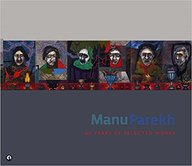 Manu Parekh: Sixty Years of Selected Works