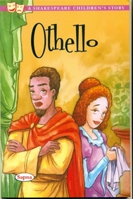 Othello : A Shakespeare Childrens Story