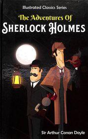 Sherlock Holmes : Illustrated Classics Series