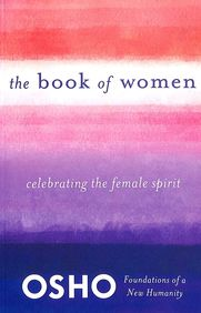 Book Of Women : Celebrating The Female Spirit