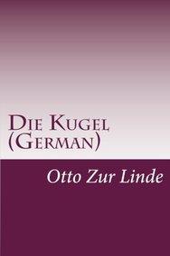 Die Kugel (German) (German Edition)