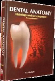 Dental Anatomy, Histology And Development 2/Ed