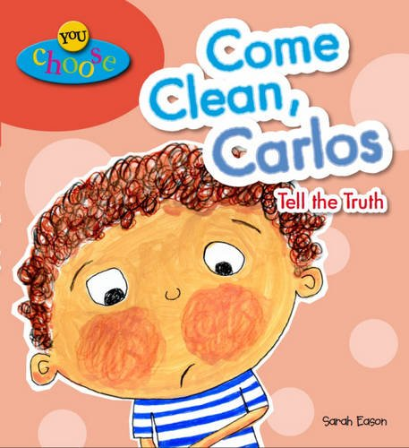 Come Clean, Carlos Tell the Truth (You Choose!)