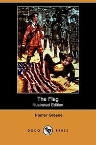 The Flag (Illustrated Edition) (Dodo Press)