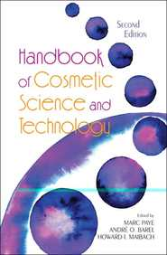Handbook Of Cosmetic Science And Technology, Second Edition