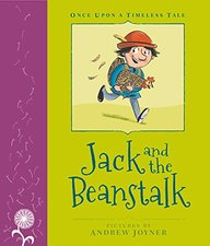 Jack & The Beanstalk  : Once Upon A Timeless Tale