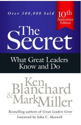 Secret : What Great Leaders Know & Do
