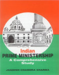Indian Prime Ministership A Comprehensive Study