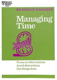 Managing Time : 20 Minute Manager Series